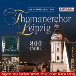 Thomanerchor Leipzig & Hans Joachim Rotzsch: Thomanerchor Leipzig, 800 Jahre