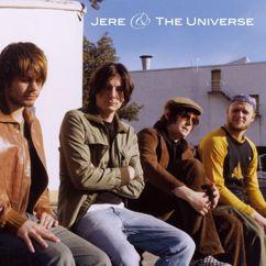 Jere & The Universe: Jere & The Universe