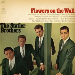 The Statler Brothers: Flowers on the Wall