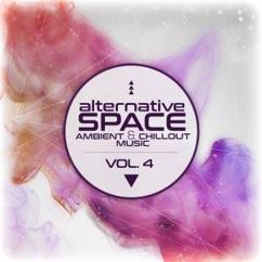 Various Artists: Alternative Space: Ambient & Chillout Music, Vol. 4