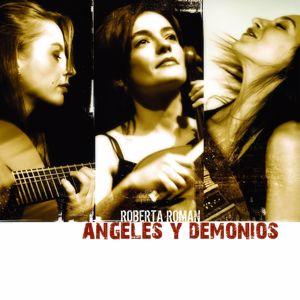 Roberta Roman: Angeles y Demonios