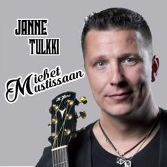 Janne Tulkki: Miehet mustissaan