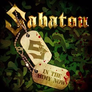Sabaton: In the Army Now