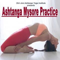 Shri Jois: Shri Jois Ashtanga Yoga Institute Presents Ashtanga Mysore Practice