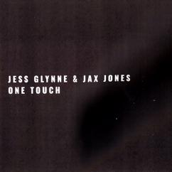 Jess Glynne & Jax Jones: One Touch