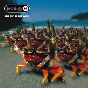 The Prodigy: The Fat of the Land - Expanded Edition