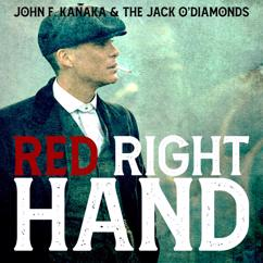John F. Kanaka & the Jack O'Diamonds: Red Right Hand