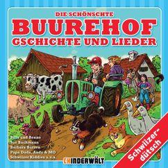 Kinder Schweizerdeutsch: Die schönschte Buurehof Gschichte und Lieder