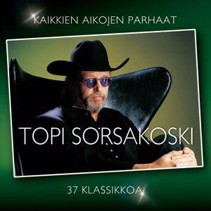 Topi Sorsakoski: Kaikkien aikojen parhaat - 37 klassikkoa