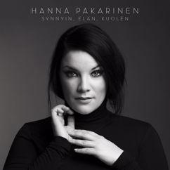Hanna Pakarinen: Synnyin, elän, kuolen