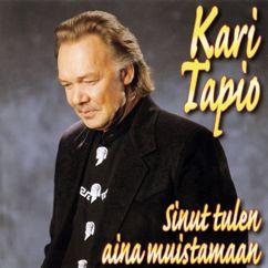 Kari Tapio: Sinut tulen aina muistamaan