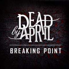 Dead by April: Breaking Point