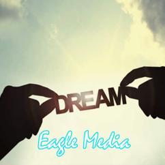 Eagle Media: Dream Rick