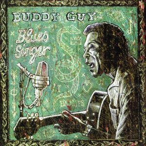 Buddy Guy: Blues Singer