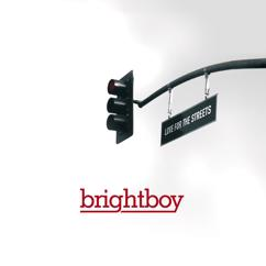 Brightboy: Love For The Streets