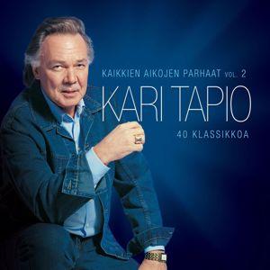 Kari Tapio: Kaikkien aikojen parhaat - 40 klassikkoa Vol 2