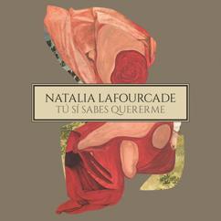 Natalia Lafourcade, Los Macorinos: Tú Sí Sabes Quererme