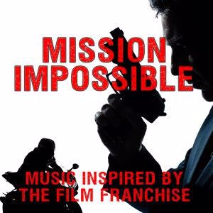 Various Artists: Mission Impossible: Music Inspired by the Film Franchise