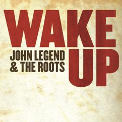 John Legend, The Roots: Wake Up [Digital 45]