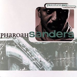 Pharoah Sanders: Priceless Jazz 10: Pharoah Sanders