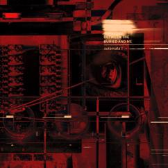 Between The Buried And Me: Automata I