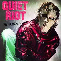 Quiet Riot: Cum On Feel The Noize
