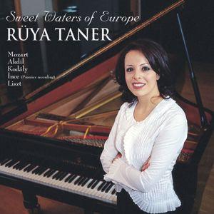 Rüya Taner: Sweet Waters of Europe