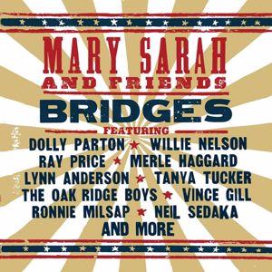 Mary Sarah: Bridges