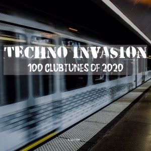 Various Artists: Techno Invasion 100 Clubtunes of 2020