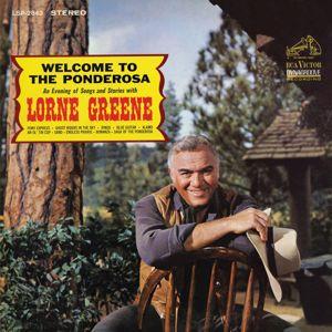 Lorne Greene: Welcome to the Ponderosa