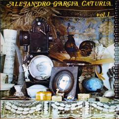 Orquesta Sinfónica Nacional de Cuba y Coro Nacional de Cuba: Alejandro García Caturla. Su música Vol. I (Remasterizado)