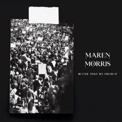 Maren Morris: Better Than We Found It