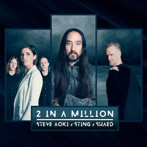 Steve Aoki, Sting & SHAED: 2 In A Million
