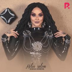 Shahlo Zoirova: Kelin Salom