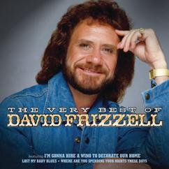 David Frizzell: The Very Best Of David Frizzell
