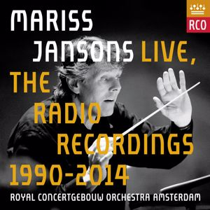 Royal Concertgebouw Orchestra: Mariss Jansons Live - The Radio Recordings 1990-2014