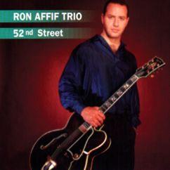 Ron Affif Trio: 52nd Street