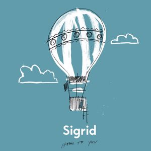 Sigrid: Home To You