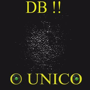 DB! O Unico: Trap e Funk