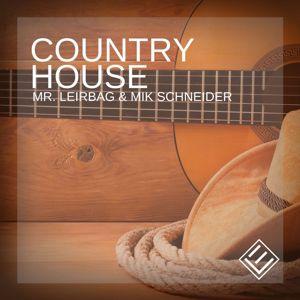 Mr. Leirbag & Mik Schneider: Country House