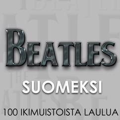 Various Artists: Beatles Suomeksi - 100 ikimuistoista laulua