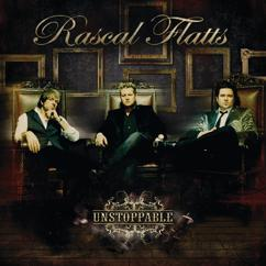 Rascal Flatts: Unstoppable