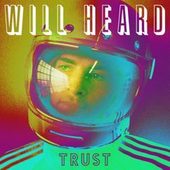 Will Heard: I Better Love You