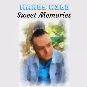 Manos Wild: Sweet Memories