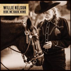 Willie Nelson with Lukas Nelson and Micah Nelson: It's Hard to Be Humble
