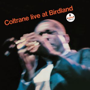 John Coltrane: Live At Birdland