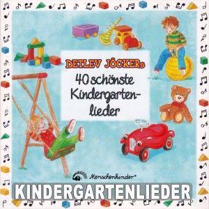 Detlev Jöcker: Detlev Jöckers 40 schönste Kindergartenlieder