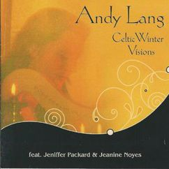 Andy Lang: Celtic Winter Visions