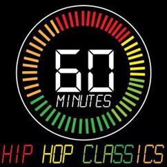 Various Artists: 60 Minutes of Hip Hop Classics