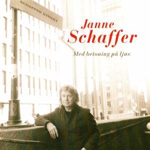 Janne Schaffer: Med betoning på ljus
